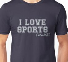 I Love Sports (Anime) Unisex T-Shirt