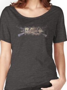 raw power Women's Relaxed Fit T-Shirt