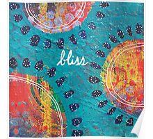 Bliss: Inner Power Painting Poster