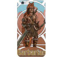 Barbarian Nouveau iPhone Case/Skin