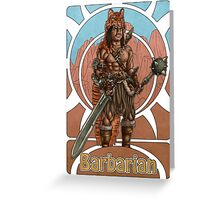 Barbarian Nouveau Greeting Card