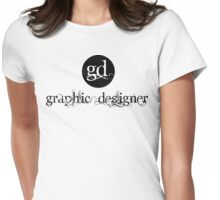 Graphic Designer Logo Womens Fitted T-Shirt