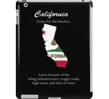 California, the not so golden state iPad Case/Skin