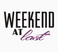 Weekend At Last (pink) One Piece - Long Sleeve
