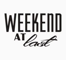 Weekend At Last (black/white) Baby Tee