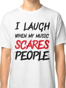 Scares people #2 Classic T-Shirt