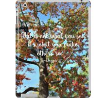 Art is Not What You See iPad Case/Skin