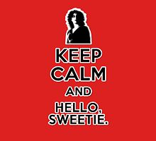 Keep Calm and Hello Sweetie Classic T-Shirt
