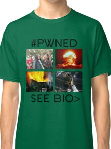 #PWNED DUNK-BofaBoys™ Classic T-Shirt