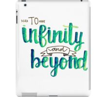 """To Infinity and Beyond"" Calligraphy (Blue & Green) iPad Case/Skin"