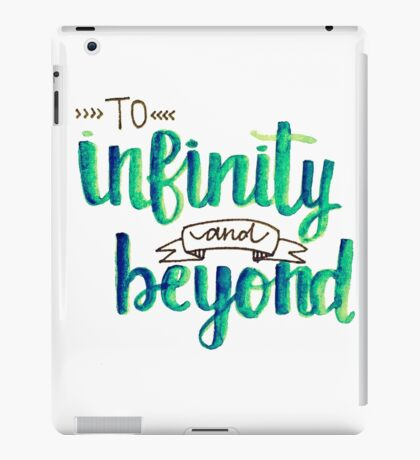 """""""To Infinity and Beyond"""" Calligraphy (Blue & Green) iPad Case/Skin"""