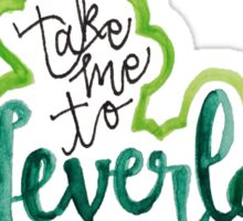 """""""Take Me To Neverland"""" Calligraphy Sticker"""