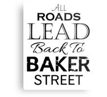 All Roads Lead Back To Baker Street Metal Print