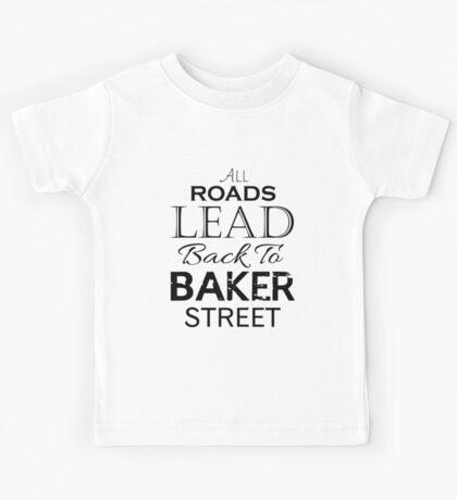 All Roads Lead Back To Baker Street Kids Tee