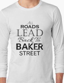All Roads Lead Back To Baker Street Long Sleeve T-Shirt