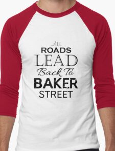 All Roads Lead Back To Baker Street Men's Baseball ¾ T-Shirt