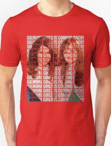 GILMORE GIRLS IS COMING BACK! Unisex T-Shirt