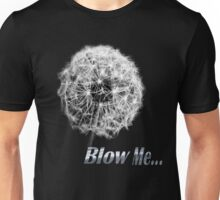 Blow Me Tee T-Shirt