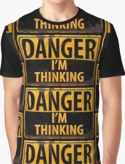 "Funny, ""DANGER, I'm Thinking"" Rusty Metal Sign - Yellow Black Rust Graphic T-Shirt"