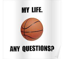 My Life Basketball Poster