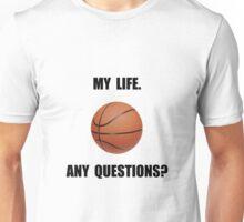 My Life Basketball Unisex T-Shirt