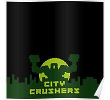 CITY CRUSHER MONSTER Poster