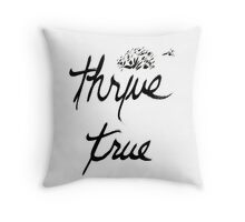 Thrive True Wishful Thinking Throw Pillow