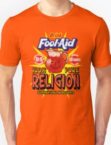 Religion is Fool-Aid! (Dark background) Unisex T-Shirt