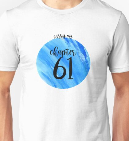 CHAPTER 61 - Carry On/Snowbaz Unisex T-Shirt