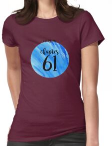 CHAPTER 61 - Carry On/Snowbaz Womens Fitted T-Shirt