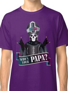 WHO'S YOUR PAPA? - papa 3 flippin' the bird-magenta Classic T-Shirt