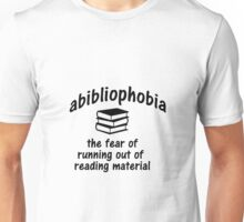 Abibliophobia Meaning Unisex T-Shirt
