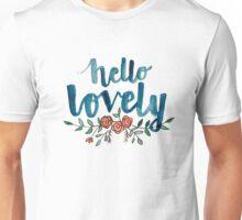Hello Lovely Unisex T-Shirt