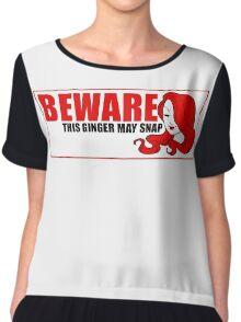 Beware This Ginger May Snap Chiffon Top