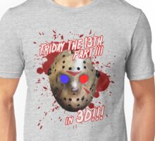 FRIDAY THE 13TH - in 3D!!! Unisex T-Shirt