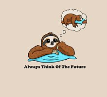 Always Think of The Future Unisex T-Shirt