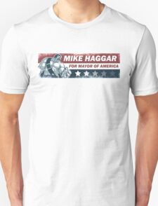 Mike Haggar Mayor of America T-Shirt