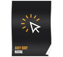 Any Day Now Corporate Start-up Quotes Poster