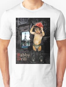 Campaign Memories: Baby Drill T-Shirt