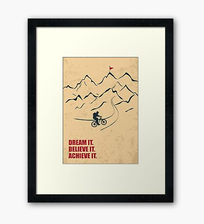 Dream It Believe It Achieve It - Corporate Start-up Quotes Framed Print