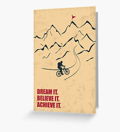 Dream It Believe It Achieve It - Corporate Start-up Quotes Greeting Card