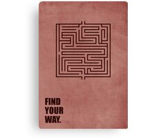 Find Your Way - Corporate Start-up Quotes Canvas Print