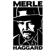 R.I.P MERLE HAGGARD Photographic Print