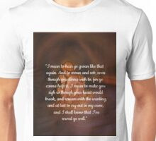 Outlander/Quote from the hotspring Unisex T-Shirt