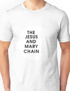 Jesus and Mary Chain Unisex T-Shirt