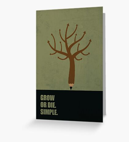 Grow Or Die Simple - Corporate Start-up Quotes Greeting Card