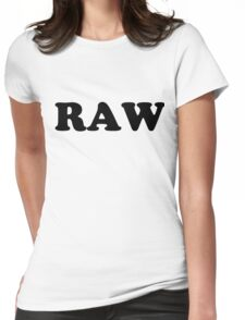 """RAW"" Womens Fitted T-Shirt"