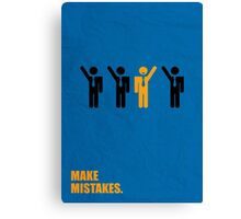 Make Mistakes - Corporate Start-up Quotes Canvas Print