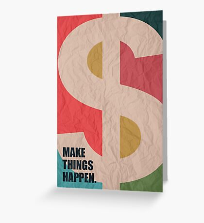 Make Things Happen - Corporate Start-up Quotes Greeting Card