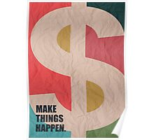 Make Things Happen Corporate Start-up Quotes Poster